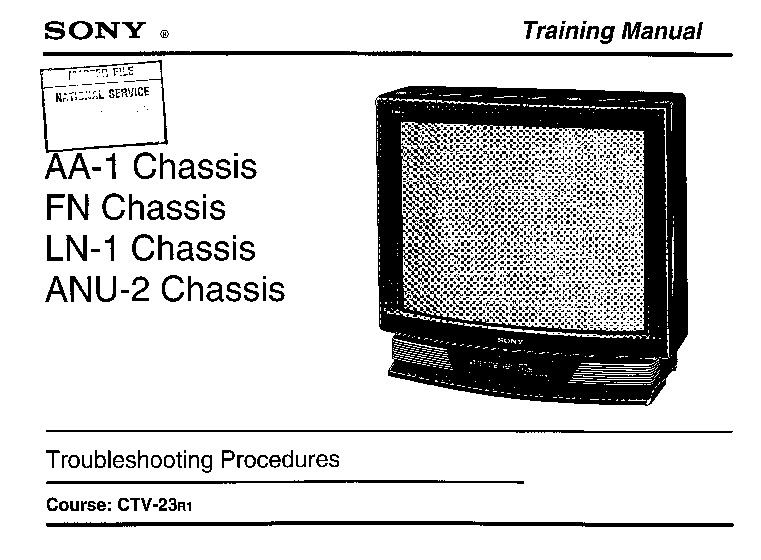 SONY chassis AA-1-FN -LN-1 --ANU-2 Training Manual.pdf